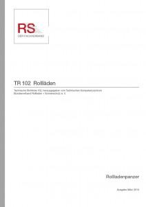 Technische Richtlinie 102 – Rollläden