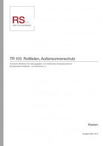 Technische Richtlinie 103 – Rollläden, Außensonnenschutz