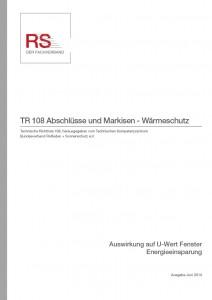 Technische Richtlinie 108 – Abschlüsse und Markisen – Wärmeschutz