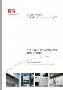 Lehr- und Arbeitsblätter Rolltore für den Ausbildungsberuf Rollladen- und Sonnenschutzmechatroniker/-in