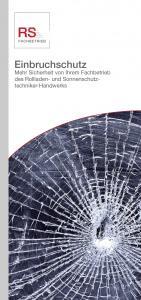 Leporello 'Einbruchschutz - Mehr Sicherheit von Ihrem RS-Fachbetrieb', 100 Stück