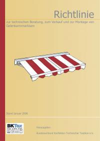 Richtlinie zur technischen Beratung, zum Verkauf und zur Montage von Gelenkarmmarkisen DIN-EN 13561